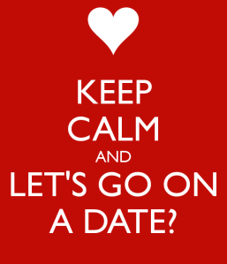 keep-calm-and-lets-go-on-a-date-2