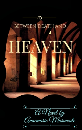 Between Death and Heaven – Book Review