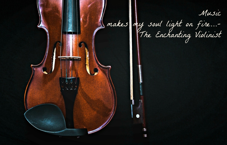 Quote from the enchanting violinist